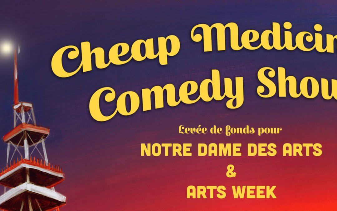 Le spectacle d'humour Cheap Medicine: la 3ème levée de fonds de NDA
